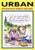 Pivrncovo sérum srandy (2000)